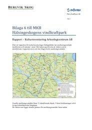 Bilaga 6 Kulturmiljöutredning - Bergvik Skog informerar om vindkraft