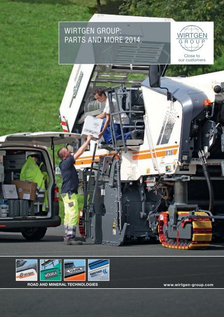 WIRTGEN GROUP: PARTS AND MORE 2013. PA R TS ...