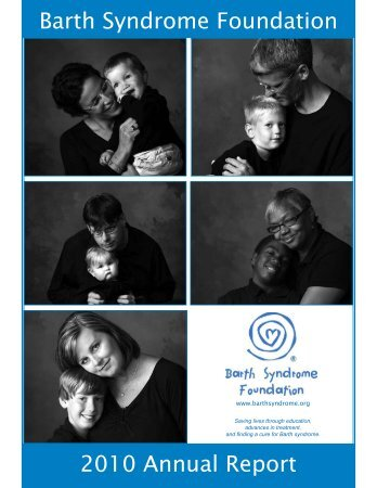 2010 Annual Report Barth Syndrome Foundation