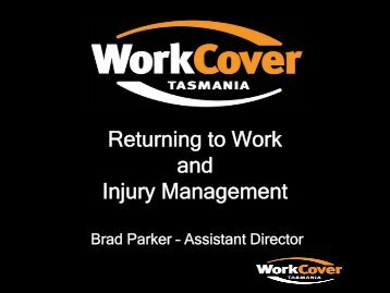 Return to work - Employer and Worker Presentation - WorkCover ...