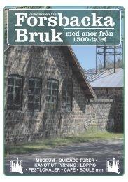 Ladda hem en liten broschyr om bruket i PDF ... - Forsbacka Bruk