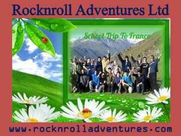 Adventurous tours to France for school groups