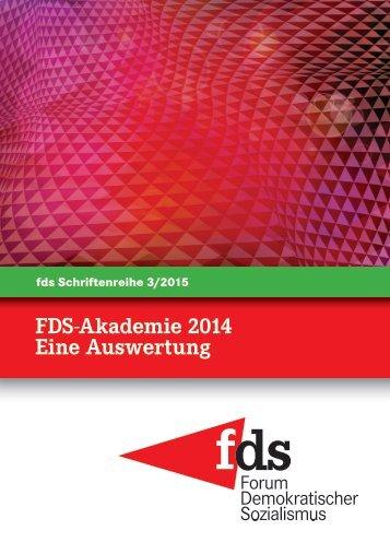 FDS-Akademie 2014 Eine Auswertung