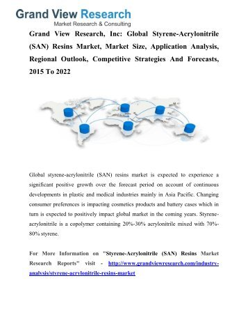 Styrene-Acrylonitrile (SAN) Resins Market To 2022 – Industry Analysis, Trends: Grand View Research, Inc.
