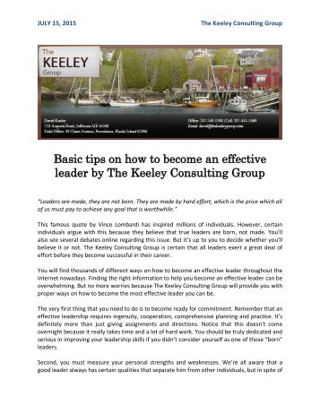 Basic tips on how to become an effective leader by The Keeley Consulting GroupBasic tips on how to become an effective leader by The Keeley Consulting Group