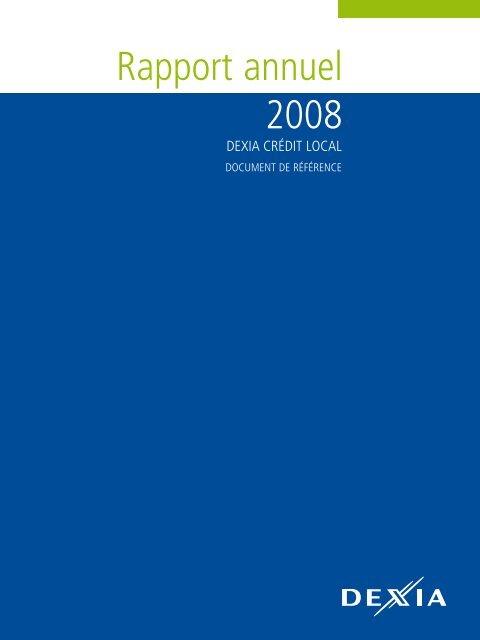 Rapport annuel 2008 - Dexia Crédit Local