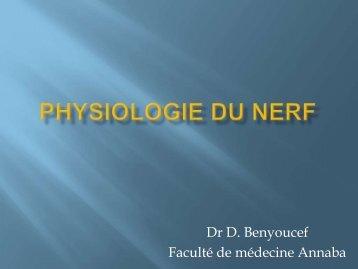 PHYSIOLOGIE DU NERF