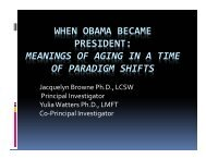 WHEN OBAMA BECAME PRESIDENT: MEANINGS ... - Quality of Life