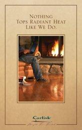 Nothing Tops Radiant Heat Like We Do. - Carlisle Wide Plank Floors