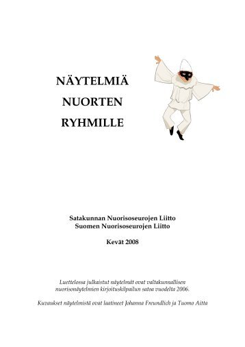 NÄYTELMIÄ NUORTEN RYHMILLE - Nuorisoseurat