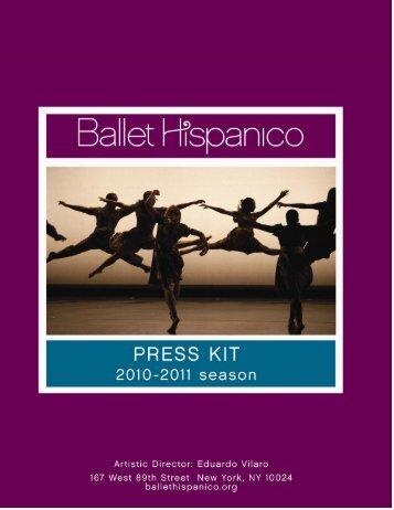 Electronic Press Kit 2010-2011 - Ballet Hispanico