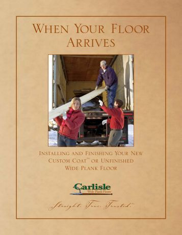 Installation & Finishing Guide - Carlisle Wide Plank Floors