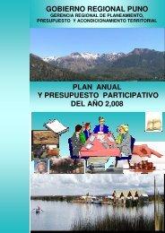 Plan Anual y Presupuesto participativo 2008 - Gobierno Regional ...