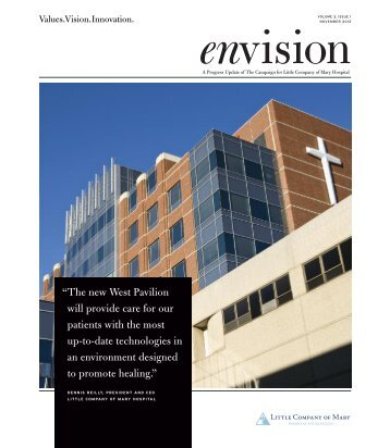 """""""The new West Pavilion will provide care for our patients with the ..."""