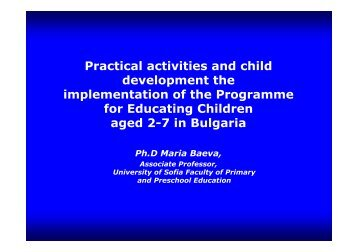 The Implementation of the Programme for Educating Children Aged 2
