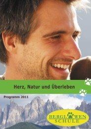 Herz, Natur und Überleben - Über die Berglöwen Schule