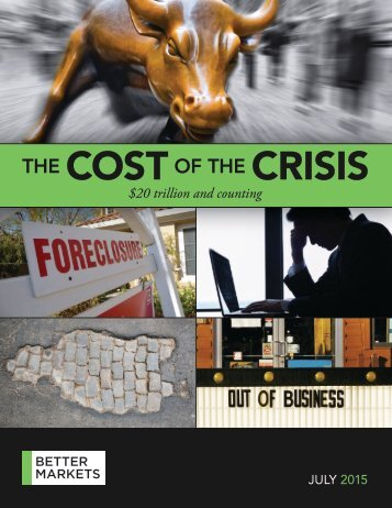 Better Markets - Cost of the Crisis