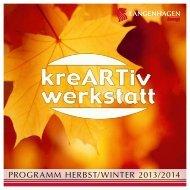 Download Herbst-/Winterausgabe der kreARTiv werkstatt 2013/2014