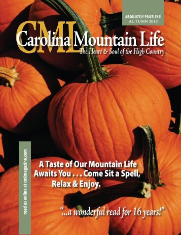 Here in Carolina Mountain Life. - Michael J. Solender