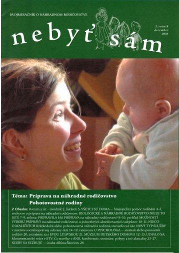 Téma: Príprava na náhradné rodičovstvo Pohotovostné rodiny