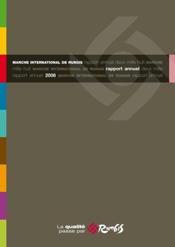 Rapport annuel du Marché 2008 - Marché de Rungis
