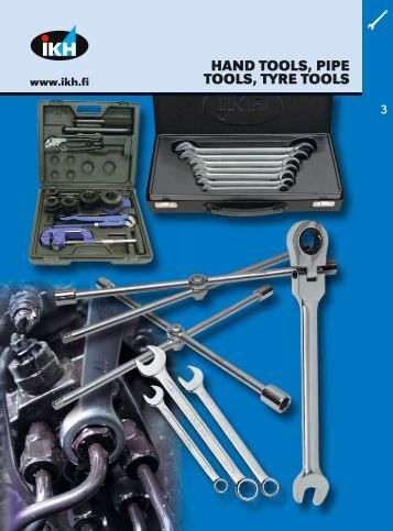 IKH, Tools 2007, 3. Hand tools, Pipe tools, Tyre tools