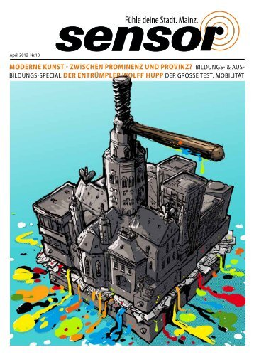 Fühle deine Stadt. Mainz. - sensor Magazin