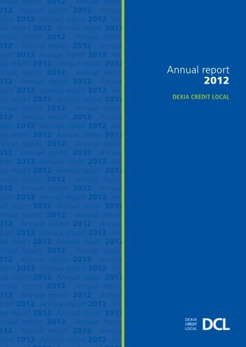 Annual report 2012 - Dexia Crédit Local