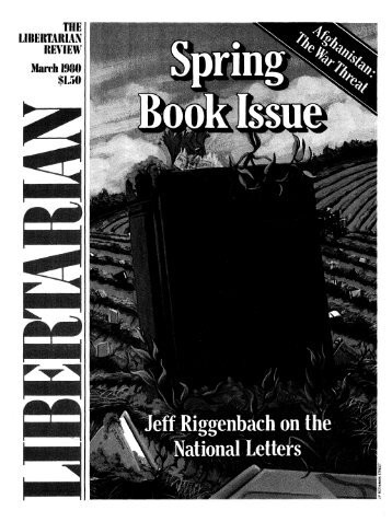 The Libertarian Review March 1980 - Libertarianism.org