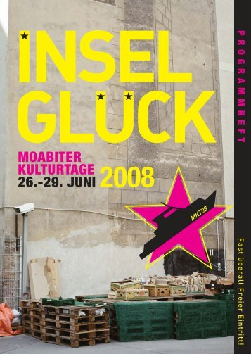 MOABITER KULTURTAGE 26.-29. JUNI 2008 - Kunstverein Tiergarten