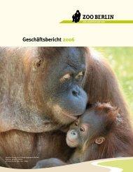 Geschäftsbericht 2006 - Hauptstadt Zoo