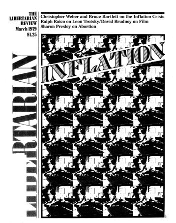 The Libertarian Review March 1979 - Libertarianism.org