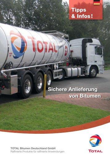 Sichere Anlieferung von Bitumen - Total Deutschland GmbH