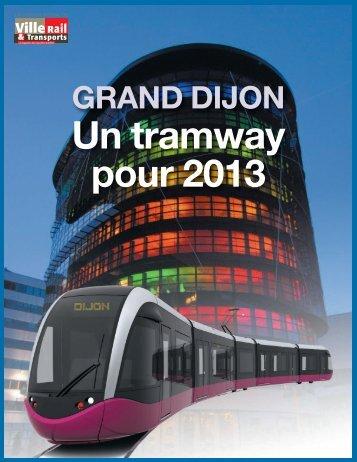 GRAND DIJON Un tramway pour 2013 - Ville, Rail & Transports
