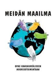 Meidän Maailma - opas kansainväliseen toimintaan - Nuorisoseurat