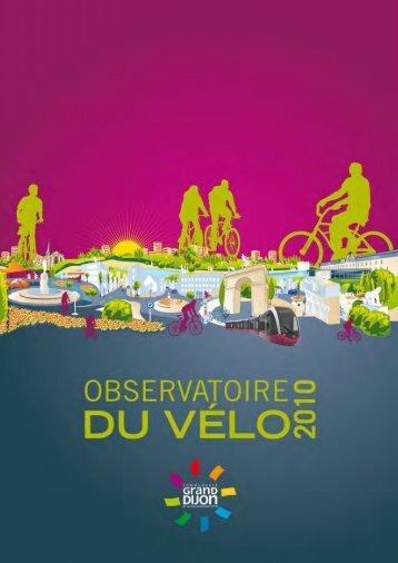 Télécharger l'Observatoire du vélo, édition 2010 - le Grand Dijon