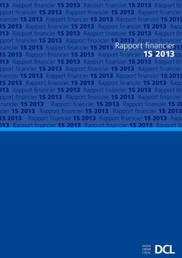 Rapport semestriel au 30 juin 2013 - Dexia Crédit Local