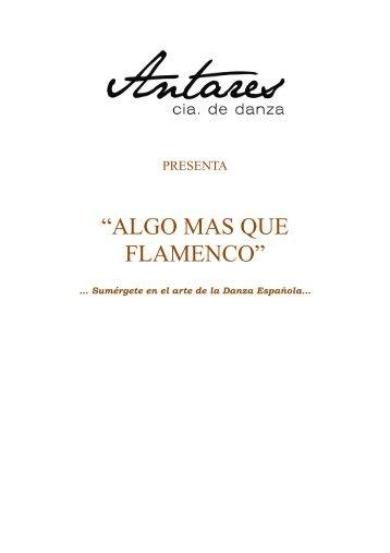 Algo más que flamenco - Dossier de prensa - Publiescena