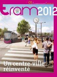 Un centre-ville réinventé - Le Tram