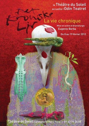 La vie chronique - Le Théâtre du Soleil