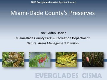 Miami-Dade County's Preserves - Everglades Cooperative Invasive ...