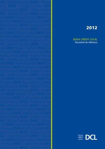 Rapport annuel 2012 - Dexia Crédit Local