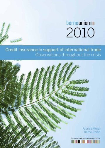 Credit insurance in support of international trade ... - Berne Union