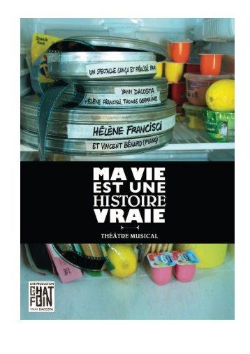 Dossier PDF (1.9Mo) : Ma Vie est une histoire vraie - L'Eclat