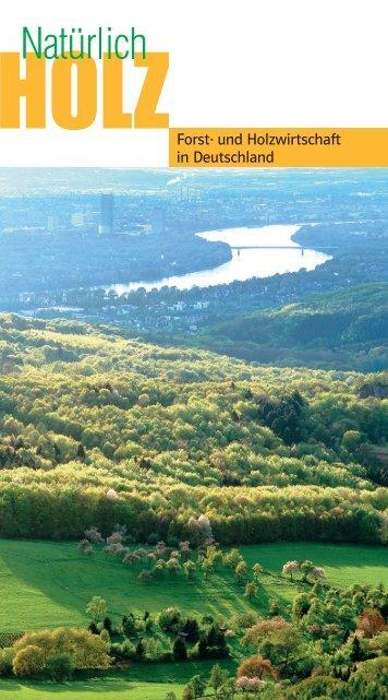 Forst- und Holzwirtschaft in Deutschland - Decke-wand-boden.de...