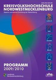 Programm 2009/10 - Kreisvolkshochschule Nordwestmecklenburg