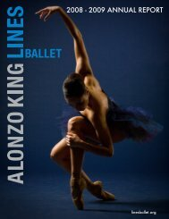 2008 - 2009 ANNUAL REPORT - Alonzo King LINES Ballet