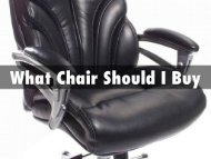 What Chair Should I Buy
