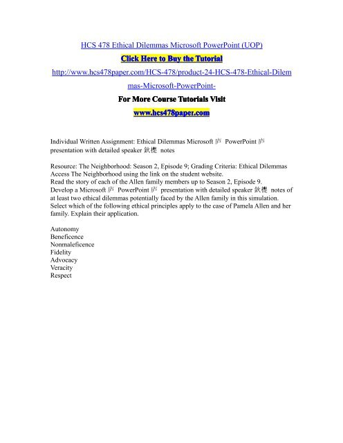 HCS 478 Ethical Dilemmas Microsoft PowerPoint (UOP