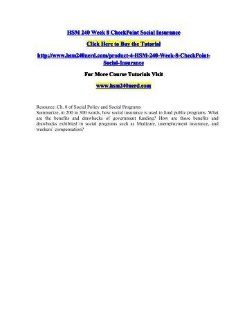 HSM 240 Week 8 CheckPoint Social Insurance/HSM240nerddotcom